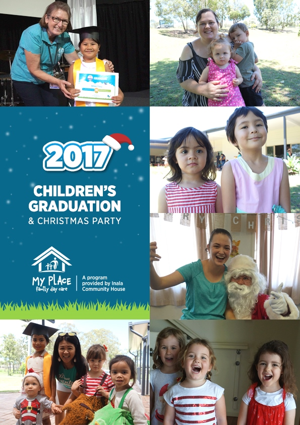 'My Place' Family Day Care: 2017 Children's Graduation and Christmas Party